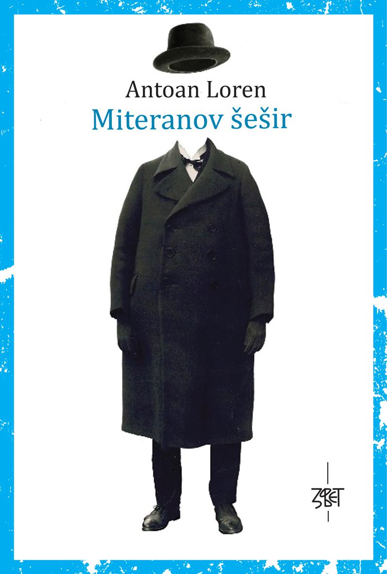 Antoan Loren: Miteranov šešir